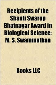 Recipients of the Shanti Swarup Bhatnagar Award in Biological Science: M. S. Swaminathan