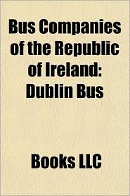 Bus Companies of the Republic of Ireland: Dublin Bus