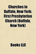 Churches in Buffalo, New York: First Presbyterian Church (Buffalo, New York)