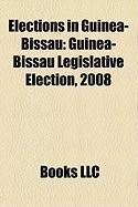 Elections in Guinea-Bissau: Guinea-Bissau Legislative Election, 2008