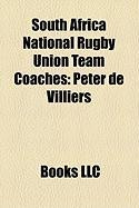 South Africa National Rugby Union Team Coaches: Peter de Villiers