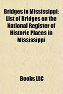 Bridges in Mississippi: List of Bridges on the National Register of Historic Places in Mississippi, Greenville Bridge, Stuckey's Bridge