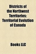 Districts of the Northwest Territories: Territorial Evolution of Canada