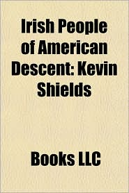 Irish People of American Descent: Kevin Shields