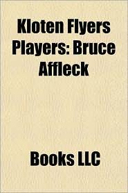 Kloten Flyers Players: Bruce Affleck