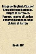 Images of England: Coats of Arms of London Boroughs, Images of Barrow-In-Furness, Images of London, Panorama of London, Coat of Arms of H