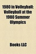 1980 in Volleyball: Volleyball at the 1980 Summer Olympics
