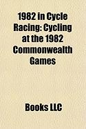 1982 in Cycle Racing: Cycling at the 1982 Commonwealth Games