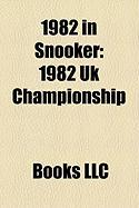 1982 in Snooker: 1982 UK Championship