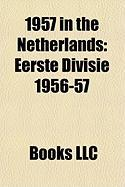 1957 in the Netherlands: Eerste Divisie 1956-57