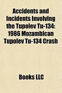 Accidents and Incidents Involving the Tupolev Tu-134: 1986 Mozambican Tupolev Tu-134 Crash