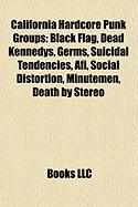 California Hardcore Punk Groups: Black Flag