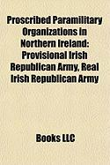 Proscribed Paramilitary Organizations in Northern Ireland: Provisional Irish Republican Army