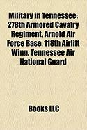 Military in Tennessee: 278th Armored Cavalry Regiment