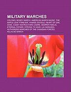 Military marches: Colonel Bogey March, American march music, The Maple Leaf Forever, Yankee Doodle, Heart of Oak, Dixie, Semper fidelis