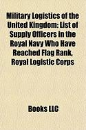 Military Logistics of the United Kingdom: List of Supply Officers in the Royal Navy Who Have Reached Flag Rank