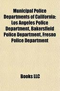 Municipal Police Departments of California: Los Angeles Police Department