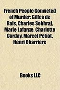 French People Convicted of Murder: Gilles de Rais