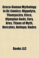 Greco-Roman Mythology in DC Comics: Hippolyta