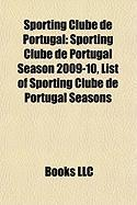 Sporting Clube de Portugal: Sporting Clube de Portugal Season 2009-10, List of Sporting Clube de Portugal Seasons