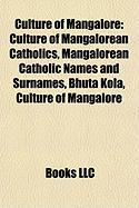 Culture of Mangalore: Culture of Mangalorean Catholics, Mangalorean Catholic Names and Surnames, Bhuta Kola, Culture of Mangalore