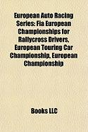 European Auto Racing Series: Fia European Championships for Rallycross Drivers