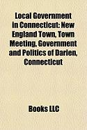 Local Government in Connecticut: New England Town