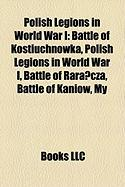 Polish Legions in World War I: Battle of Kostiuchnowka