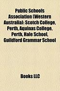 Public Schools Association (Western Australia): Scotch College, Perth