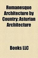 Romanesque Architecture by Country: Asturian Architecture