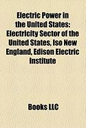 Electric Power in the United States: Electricity Sector of the United States, ISO New England, Edison Electric Institute