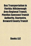 Bus Transportation in Florida: Hillsborough Area Regional Transit, Pinellas Suncoast Transit Authority, Starmetro, Broward County Transit