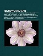 Bildungsroman: A Wizard of Earthsea, Candide, about a Boy, Jane Eyre, the Wasp Factory, Northanger Abbey, David Copperfield, His Dark