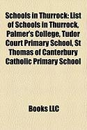 Schools in Thurrock: List of Schools in Thurrock, Palmer's College, Tudor Court Primary School, St Thomas of Canterbury Catholic Primary Sc