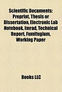 Scientific Documents: Preprint, Thesis or Dissertation, Electronic Lab Notebook, Imrad, Technical Report, Fumifugium, Working Paper