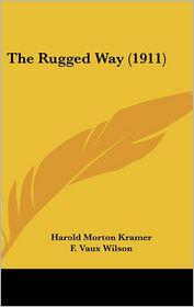 The Rugged Way (1911)