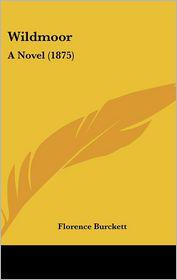 Wildmoor: A Novel (1875)