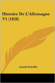 Histoire de L'Allemagne V1 (1828)