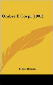Ombre E Corpi (1901)