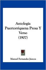 Antologia Puertorriquena Prosa y Verso (1907)