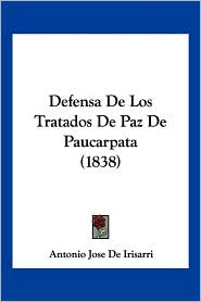 Defensa de Los Tratados de Paz de Paucarpata (1838)