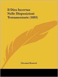 Il Dies Incertus Nelle Disposizioni Testamentarie (1893)
