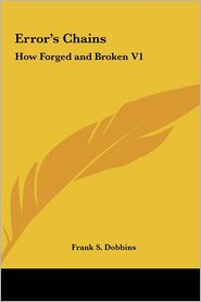 Error's Chains: How Forged and Broken V1
