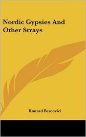 Nordic Gypsies and Other Strays
