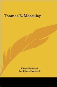 Thomas B. Macaulay Thomas B. Macaulay