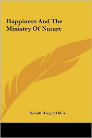 Happiness and the Ministry of Nature Happiness and the Ministry of Nature