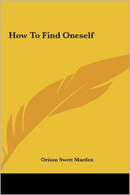 How to Find Oneself How to Find Oneself