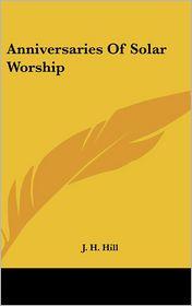 Anniversaries of Solar Worship