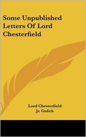 Some Unpublished Letters of Lord Chesterfield