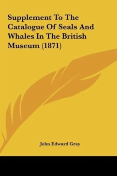 Supplement to the Catalogue of Seals and Whales in the British Museum (1871)